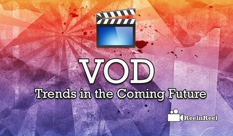 VOD Trends in the Coming Future | Social Video Marketing | Scoop.it