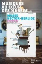 Musée Berlioz, musique au cœur des musées   Actualité Culturelle   Scoop.it
