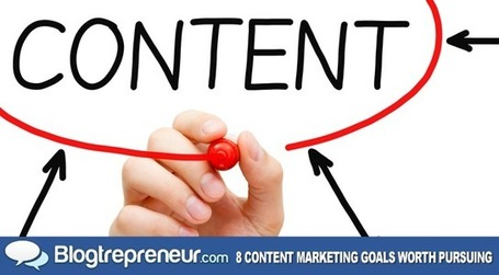 8 Content Marketing Goals Worth Pursuing | Managing options | Scoop.it