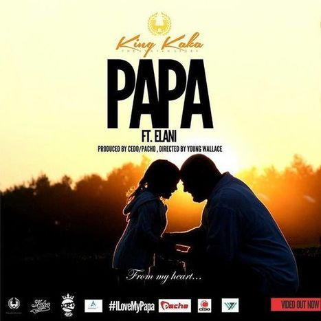 King Kaka ft Elani- Papa – GetMziki - Ultimate Urban African Music Source | AKenyanVoice - Supporting Kenyan Artists | Scoop.it
