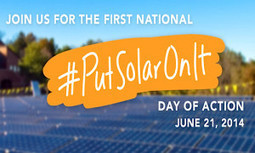 National Day of Action: We #PutSolarOnIt, You Should Too! | EcoWatch | Scoop.it