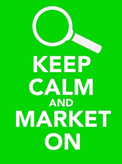Search Marketers: Keep Calm, Carry On | Small Business, Marketing, Brand and more | Scoop.it