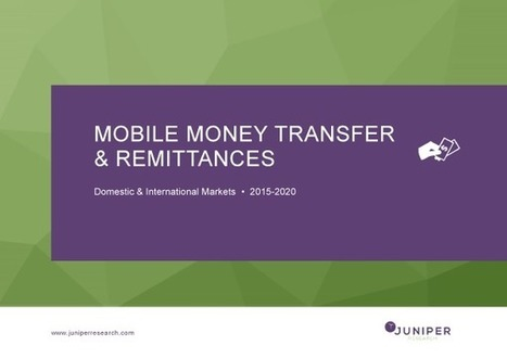Mobile Money Transfer & Remittances [Research Report] | Payments 2.0 | Scoop.it