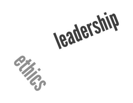 """Don't Separate """"Ethics"""" From """"Leadership"""" 