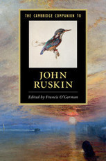 The Cambridge Companion to John Ruskin | proust | Scoop.it