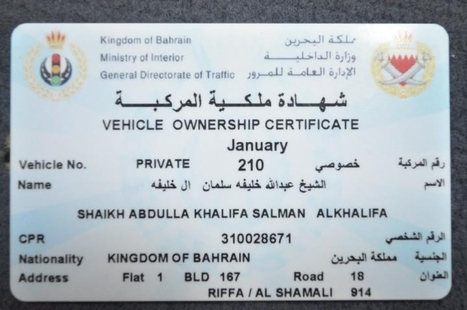 Vehicle ownership certificate, for a member of AlKhalifa, found after the suppression in Sitra | Human Rights and the Will to be free | Scoop.it
