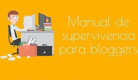 Guía de supervivencia para blogueros en apenas 6 claves | Infografías | Scoop.it
