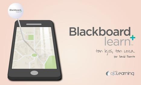 #Blackboard. Tan lejos, tan cerca... Por David Puente - oJúLearning   Educación y TIC   Scoop.it