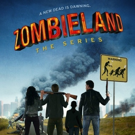 Zombieland: The Series Debuts First Poster   - Spinoff Online | GeekedMedia | Scoop.it