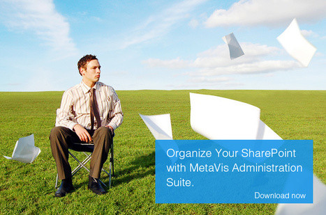 SharePoint Migration and Architecture Software | MetaVis | SharePoint 2010 | Scoop.it