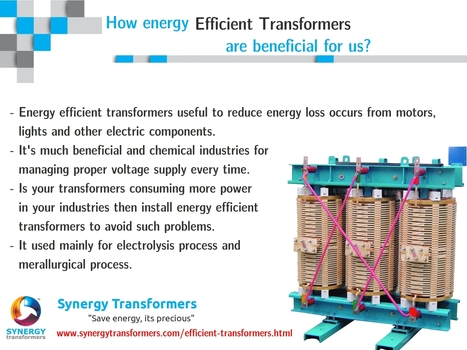 How energy efficient transformers are beneficial for us? | Industrial Transformer | Scoop.it