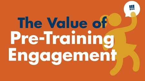 The Value Of Pre-Training Engagement - eLearning Industry | blended learning | Scoop.it