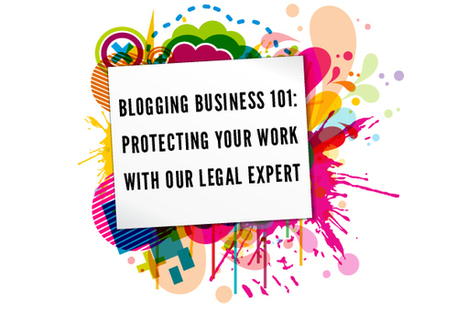 Blogging Business 101: Know How To Protect Yourself In The Eyes ... | Media Law | Scoop.it