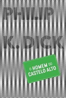 O Homem do Castelo Alto | Ficção científica literária | Scoop.it