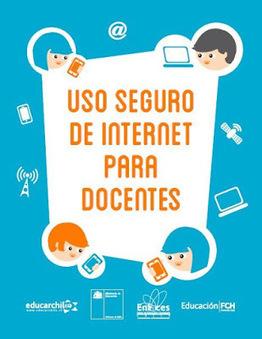 Guía de Internet seguro para docentes ~ La Eduteca | Educacion, ecologia y TIC | Scoop.it