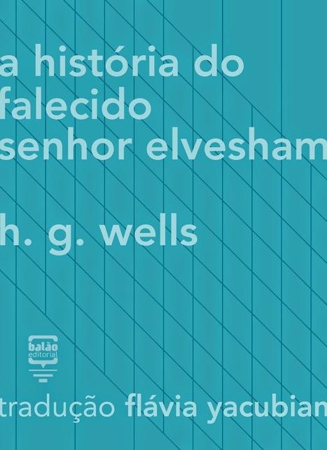 Blog do Pai Nerd: Duas obras fundamentais de Edgar Allan Poe e H. G. Wells em ebooks | Ficção científica literária | Scoop.it