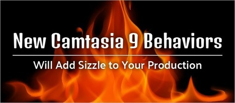 New Camtasia 9 Behaviors Will Add Sizzle to Your Production - eLearning Brothers | elearning stuff | Scoop.it