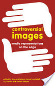 Controversial Images | Dissertation Links - Shocking Cinema | Scoop.it