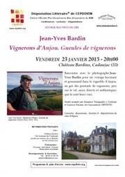 Dégustation littéraire | Jean-Yves Bardin : Vignerons d'Anjou. Gueules de vignerons | CEPDIVIN - Les Imaginaires du Vin | Scoop.it
