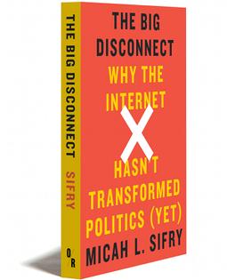 Big Disconnect - OR Books | Peer2Politics | Scoop.it