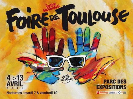 Foire internationale de Toulouse | Toulouse La Ville Rose | Scoop.it