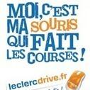 Un lecteur partage son expérience : Mes courses chez Leclerc Drive | Drive : concept à succès | Scoop.it