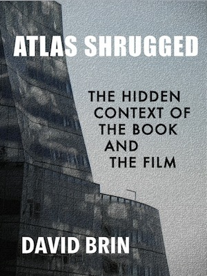 Atlas Shrugged: The Hidden Context of the Book and Film | Popular Culture Forges Tomorrow: From Star Wars to Lord of the Memes | Scoop.it