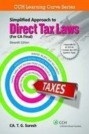 Simplified Approach to Direct Tax Laws (For CA Final) - CCH - a Wolters Kluwer business | Simplified Approach to Direct Tax Laws | Scoop.it