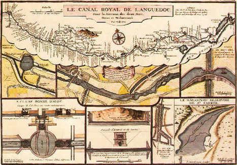 Le Canal du Midi en Languedoc : Historique de la construction | Histoire Canal du Midi | Scoop.it