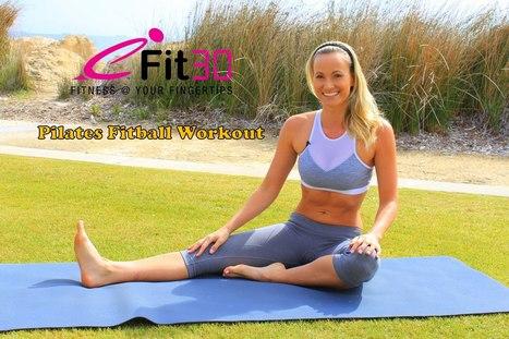 Full Body Pilates Exercise Fitball Workout | Educación Física en El Carmen | Scoop.it