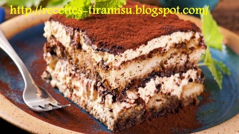 Recette Tiramisu / Gateau au chocolat |Recette Tiramisu | recette-couscous | Scoop.it