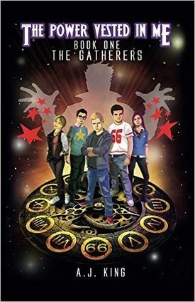 The Power Vested In Me Book 1 The Gatherers – by A J King (Author), Toby Duckfield (Illustrator) | www.prwirex.com | Scoop.it