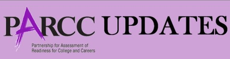 PARCC Updates: Lessons Learned (April) | CCSS News Curated by Core2Class | Scoop.it