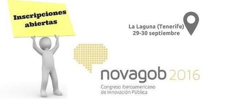 Abierta inscripción a #NovaGob2016: III Congreso Iberoamericano de Innovación Pública | Smart Cities in Spain | Scoop.it