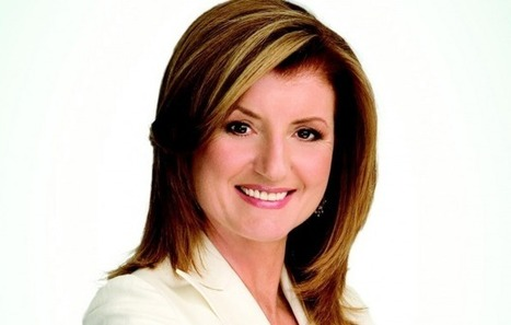 Arianna Huffington: Leadership and the Third Metric of Success | Cox BLUE | Leadership | Scoop.it