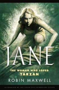 Book Review: Jane: The Woman Who Loved Tarzan by Robin Maxwell - Blogcritics Books | Read Ye, Read Ye | Scoop.it