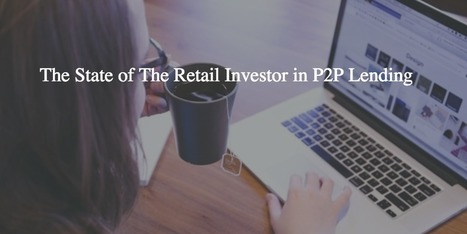The State of The Retail Investor in P2P Lending | P2P and Social Lending: Global Trends | Scoop.it