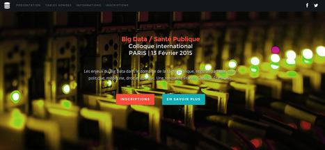 Paris : Colloque International Big Data et Santé Publique le Vendredi 13 février 2015   NTIC et santé-bien être   Scoop.it