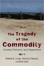 Ecological Crisis and the Tragedy of the Commodity - Counterpunch - CounterPunch | Peer2Politics | Scoop.it