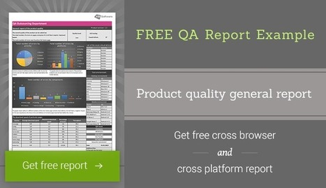 Cross Browser and Cross Platform Testing + FREE QA Report Example | Web Development and Software Testing | Scoop.it