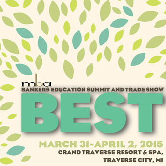 LAST DAY FOR BEST 2015 EARLY BIRD AND MULTIPLE ATTENDEE REGISTRATION RATES! | Bankers Education Summit and Trade Show (BEST) | Scoop.it