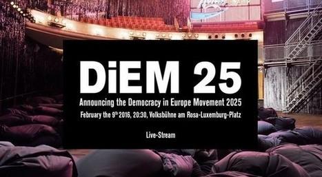 Yanis Varoufakis lanceert DiEM25, pan-Europese beweging | Anders en beter | Scoop.it