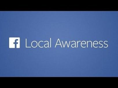 Local Awareness: Facebook permetterà di localizzare le Campagne Ads | Web Marketing | Consigli e Soluzioni | Scoop.it