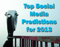 Top Social Media Predictions for 2013 | Noodle & Threads | Scoop.it