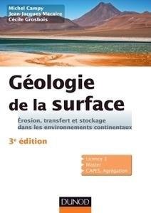 Géologie de la surface - 3ème édition | Nouveautés juillet 2013 | Scoop.it