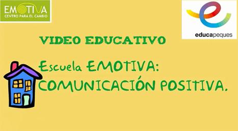 Vídeo educativo: La comunicación positiva en la familia | EDUCACIÓN en Puerto TIC | Scoop.it