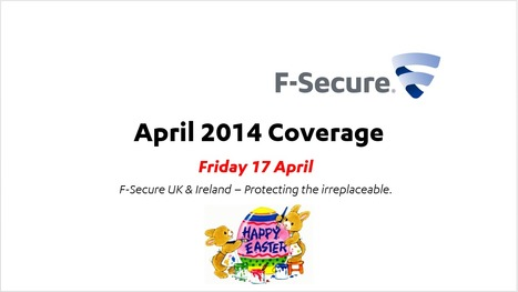 April Coverage (17th) | F-Secure Coverage (UK) | Scoop.it