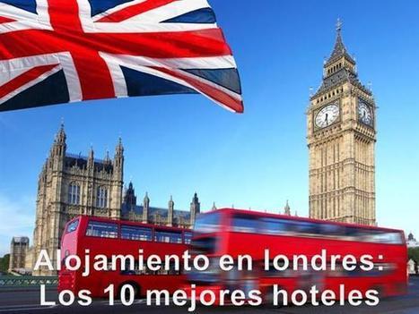 Alojamiento en londres Los 10 mejores hoteles | Alojamiento en Londres barato | Scoop.it