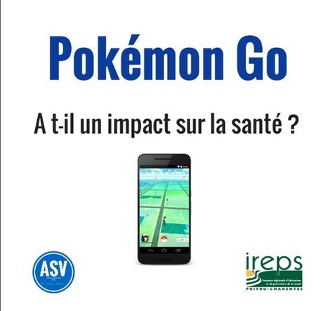 Pokémon Go a-t'il un impact sur la santé ? Les résultats de l'enquête menée à Niort - IREPS Poitou-Charentes | El pulso de la eSalud | Scoop.it