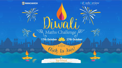 Schools Across India to Compete for Diwali Math Challenge - Registrations Open! | EdTechReview | Scoop.it